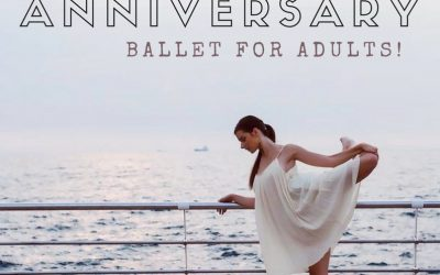 Happy  Anniversary, Ballet for Adults!