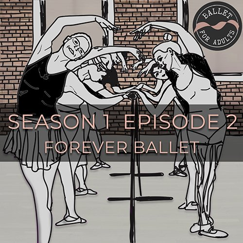 bfa-podcast-1-2-forever-ballet