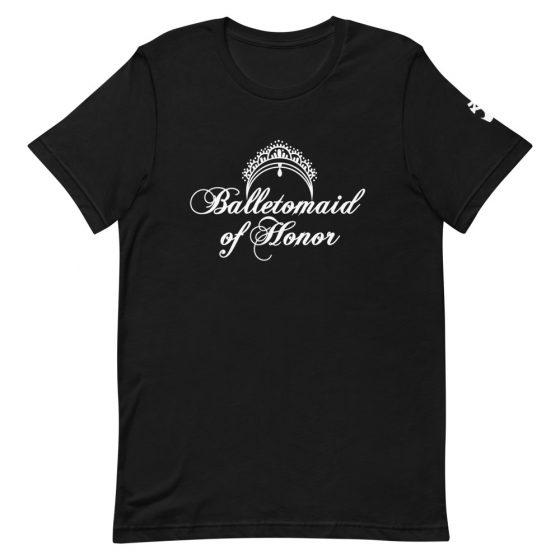 maid of honor tshirt balletomaid black