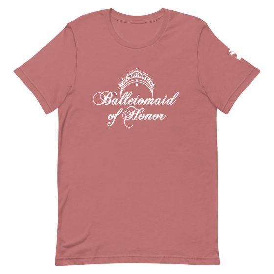 maid of honor tshirt balletomaid mauve